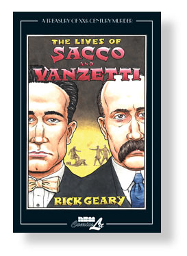 The Lives of Sacco and Vanzetti by Rick Geary