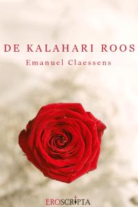 Boekrecensie: De Kalahari Roos – Emanuel Claessens