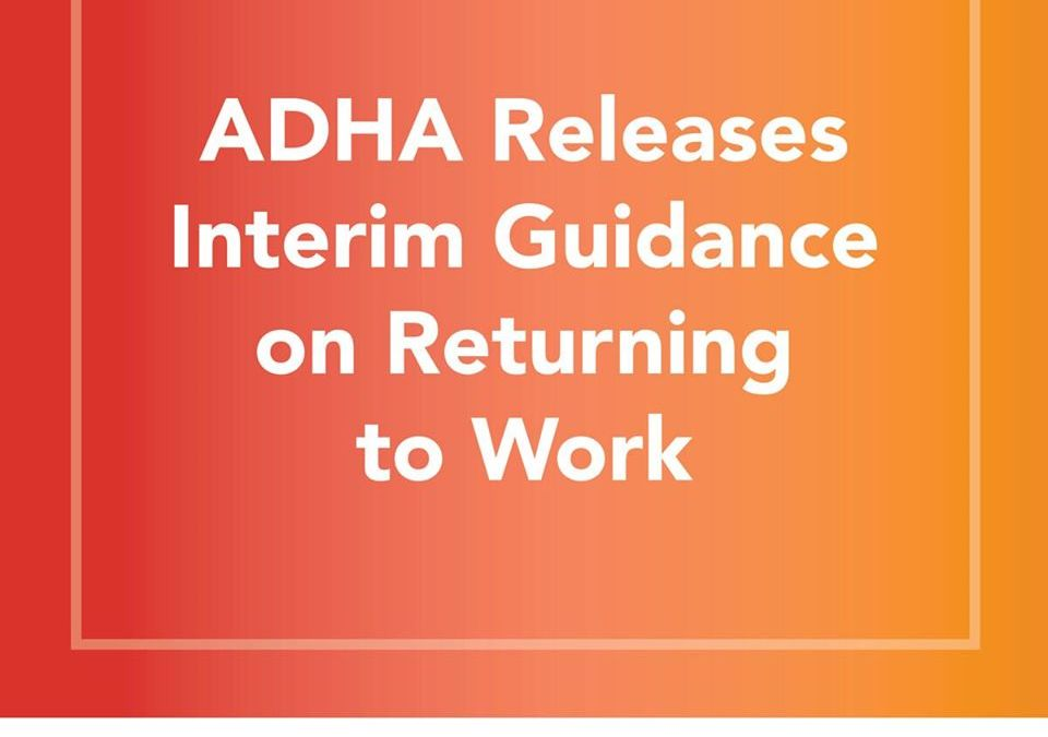 ADHA Interim Guidance on Return To Work