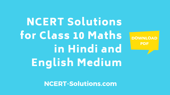 NCERT Solutions for Class 10 Maths in Hindi and English