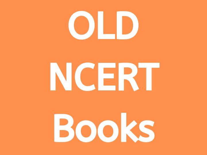 Old NCERT Books Free PDF Download