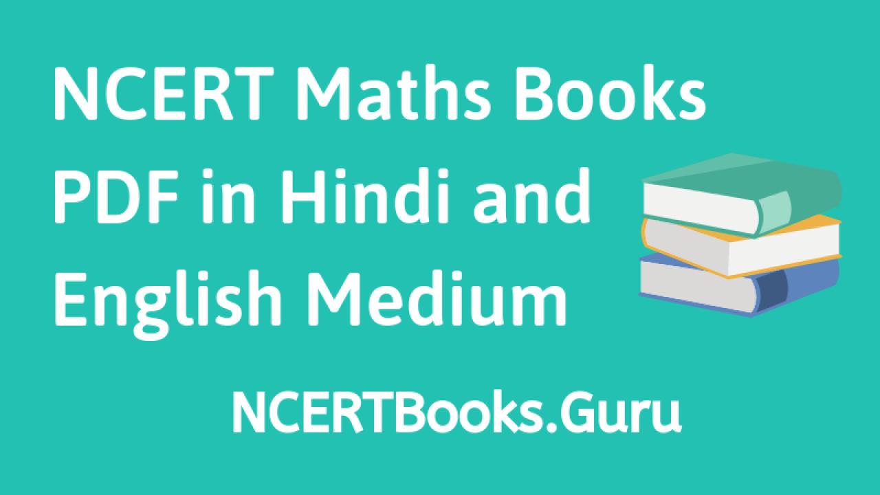 NCERT Maths Books Class 5, 6, 7, 8, 9, 10, 11, 12 Free PDF
