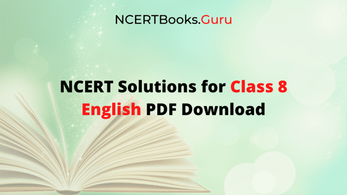 NCERT Solutions Class 8 English PDF Download