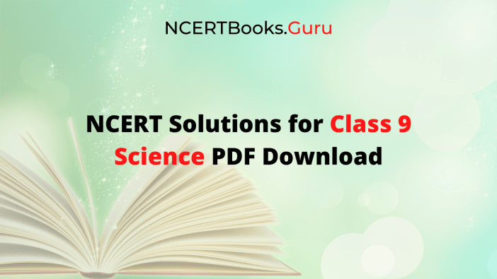 NCERT Solutions Class 9 Science PDF Download
