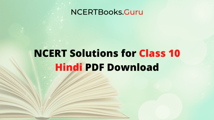 NCERT Solutions For Class 10 Hindi Free PDF Download