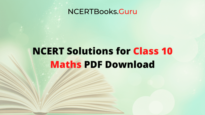 NCERT Solutions for Class 10 Maths PDF Free Download