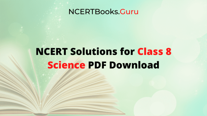 NCERT Solutions for class 8 Science PDF Download