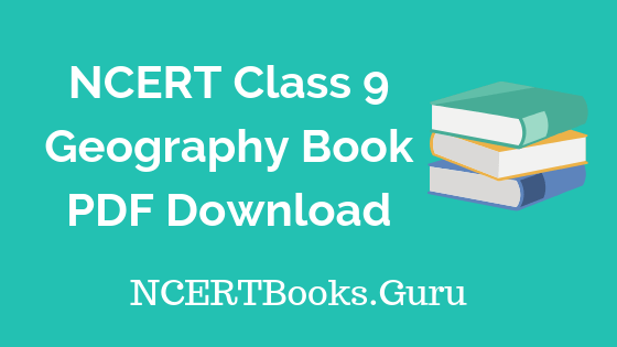 NCERT Geography Book Class 9 PDF Download