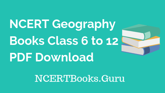6th to 12th ncert books for geography free download