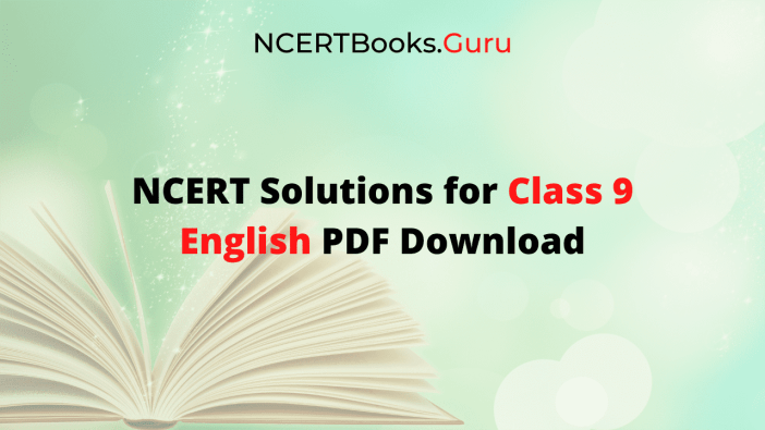 NCERT Solutions for Class 9 English PDF Download