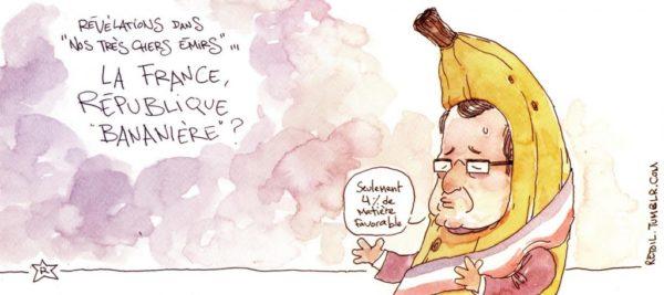 La France, République bananière ?