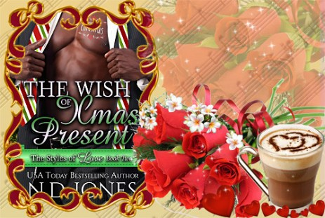 The Wish of Xmas Present African American Black Contemporary Holiday Romance by ND Jones author