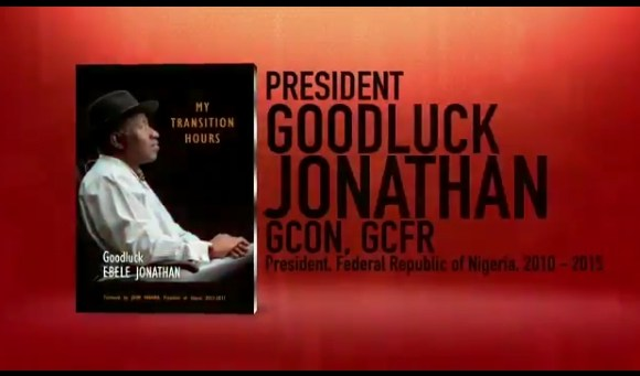 'My Transition Hours' A Book By Goodluck Jonathan