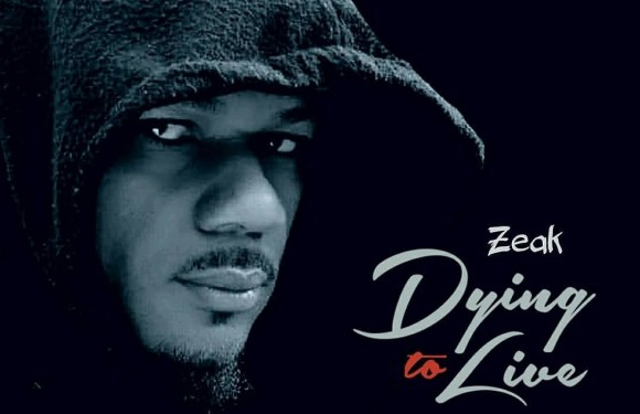 Zeak – Dying To Live