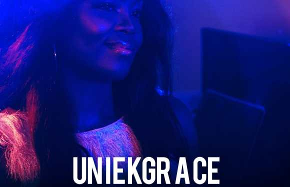 UniekGrace – Blinded By Your Grace |@UniekGrace