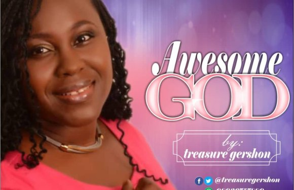 "Gospel Music: Treasure Gershon – ""Awesome God"" + ""You Are The Reason For Life"""