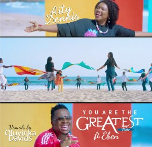 Video: Aity Dennis – You Are The Greatest