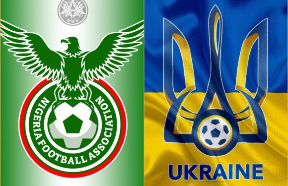 Ukraine vs Nigeria: All you need to know about friendly match; kick-off time, TV schedule