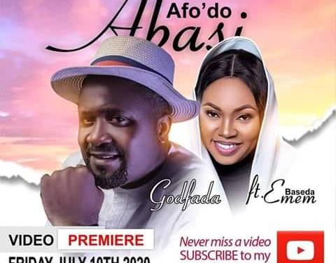 Exclusive: Godfada – Afodo Abasi feat. Emem Baseda (Video)