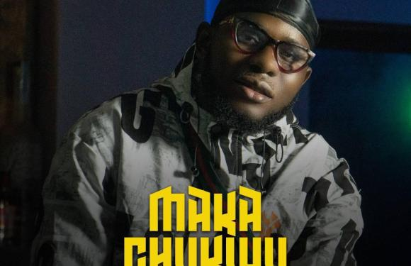 MakaChukwu hits Over 7K Streams In Few Days, Becomes Street Anthem
