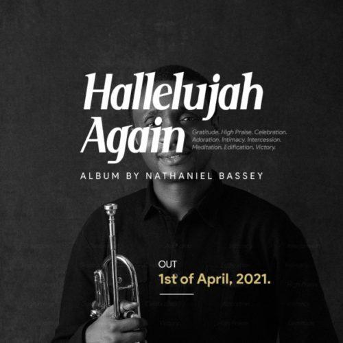 Nathaniel Bassey I Remember