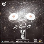 DJ Quest GH – New Year 2018 Mix