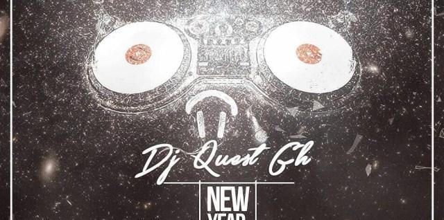DJ Quest GH - New Year 2018 Mix