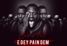 Coded (4×4) - E Dey Pain Dem (Prod By Hydraulix)