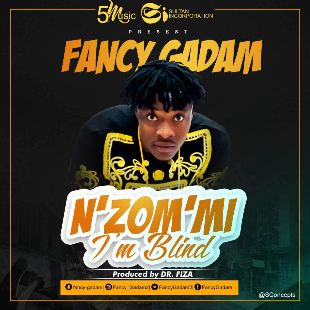 Fancy Gadam - N zom mi (I'm Blind) (Prod.by DrFiza)