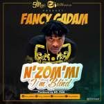 Fancy Gadam – N zom mi (I'm Blind) (Prod.by DrFiza)