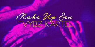 Vybz Kartel - Make Up Sex