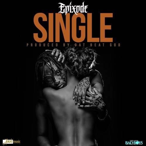 Epixode - Single (Prod. By DatBeatGod)