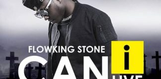 Flowking Stone - Can I Live (Prod by Tubhani Music)