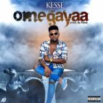 Kesse – Omegayaa (Prod. by Kesse)