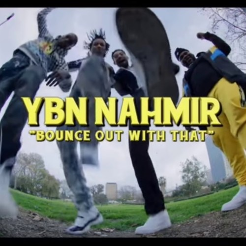 YBN Nahmir - Bounce Out With That (Prod by Hoodzone)