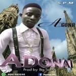 Agona – Adonai (Prod. by Bigsam Beatz)
