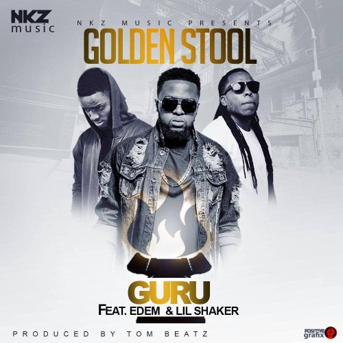 Guru ft Edem x Lil Shaker - Golden Stool (Prod by Tombeatz)