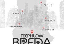 Teephlow Ft Strongman x Nii Funny x Ayesem x Chorch x Kahpun x SsnowBeatz - Breda (Remix) (Prod By WeAreGHG)