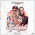 Charlorson ft Keche – Pi Gidigidi (Prod By Forqzy Beats)