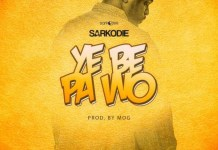 Sarkodie - Ye Be Pa Wo (Prod By MOG Beatz)