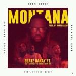 Beatz Dakay Ft. Dxd x Epixode x Eye Judah x Chino Dre – Montana