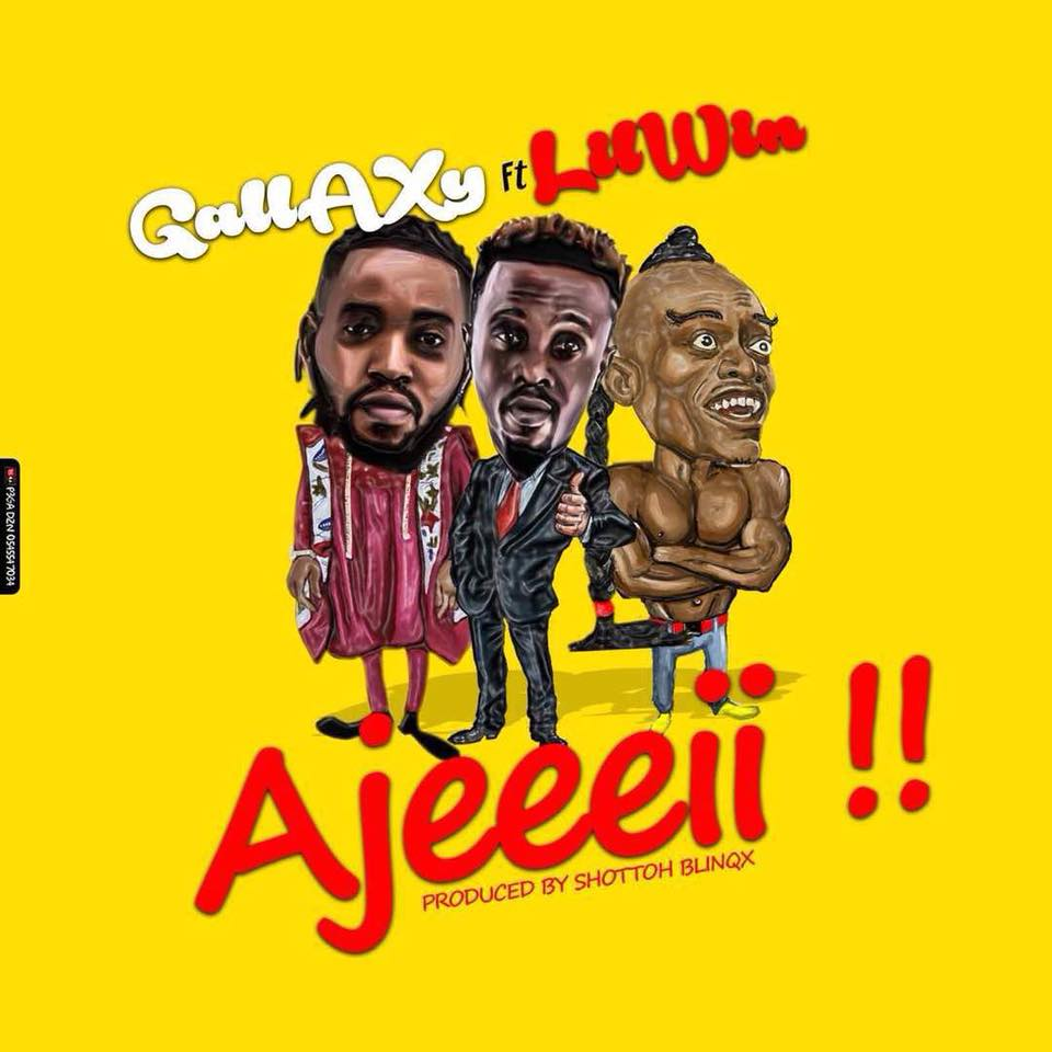 Next Release: Gallaxy ft. Lil Win - Ajeeeii (Prod By Shottoh Blinqx)