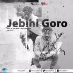Fancy Gadam – Jebihi Goro (Prod by Webbeatz)