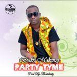 Blakk Makenzy – Party Tyme (Prod By Moniebeatz)