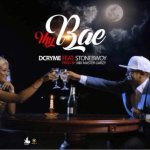 LYRICS: D-Cryme Ft. StoneBwoy – My Bae