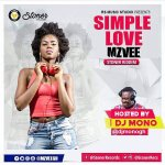 Mzvee – Simple Love (Stoner Riddim) (Prod. by Lexyz)