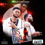 Vision Klare – Dis Girl ft Foxzy