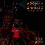 DOWNLOAD FULL EP: Adomaa – Adomaa vs Adomaa