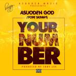 AsuodenGod – Your Number (Prod By TobyLee)