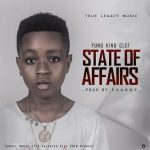 Samuel Owusu (Young King Clef) – State of Affairs
